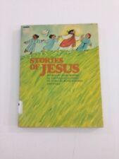 Stories of Jesus - John Behnke (1977, Paperback)