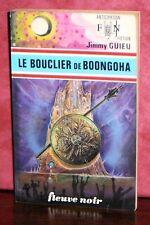 Jimmy Guieu - Le bouclier de Boongoha / Anticipation