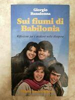GIORGIO BASADONNA - SUI FIUMI DI BABILONIA - ED: ANCORA - ANNO:1980 (DJ)