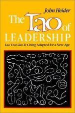 Tao of Leadership: By John Heider