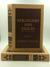 STRANGERS AND EXILES: Vols. I-II by Frederick Norwood- 1969- Religious Refugees