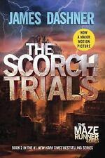 The Scorch Trials (Maze Runner, Book 2) by Dashner, James