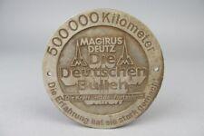 LKW Plakette - MAGIRUS DEUTZ 500000Km - Die Deutschen Bullen