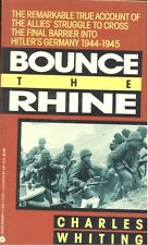 Bounce the Rhine by Charles Whiting (1992,Paperback)