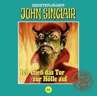 JOHN SINCLAIR Tonstudio Braun 69 Ich stieß das Tor zur Hölle auf (T1) * NEU/OVP