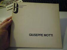 """GIUSEPPE MOTTI - MOSTRA PERSONALE PRESSO """" IL CIGNO """" MILANO 1973 (LA/4)"""