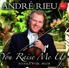 ANDRE RIEU 'YOU RAISE ME UP : SONGS FOR MUM' CD