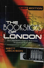 Good, The Bookshops Of London: The Comprehensive Guide for Book Lovers in and Ar