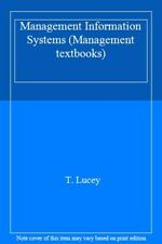 Management Information Systems (Management textbooks),T. Lucey