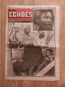 BLACK ECHOES MAGAZINE 28 AUGUST 1976 MIGHTY SPARROW EQUALS BOBBY BLAND
