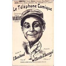 LE TELEPHONE COMIQUE chansonnette / VILBERT paroles BOUCHAUD musique BERETTA