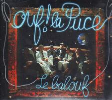 OUF ! LA PUCE - LE BALOUF - 12 TRACKS - 1998 - NEUF NEW NEU