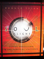 BRAND NEW! SOUL FLIGHT ASTRAL PROJECTION TECHNIQUES & PRACTICES     OUT OF PRINT