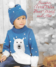SNOWY POLAR BEAR JUMPER/SWEATER & HAT KNITTING PATTERN AGES 2-3, 4-5, 6-7 YEARS