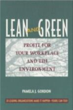 Lean and Green: Profit for Your Workplace and the Environment: By Gordon, Pam...