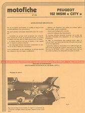 PEUGEOT 102 MSM 'CITY' Fiche Technique Vélomoteur 000440