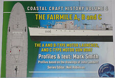 FAIRMILE MOTOR LAUNCHES WW2 Gun Boats Second World War History Royal Navy Vol. 4