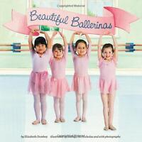 Beautiful Ballerinas by Elizabeth Dombey (Paperback) FREE Shipping $35