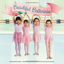 Beautiful Ballerinas (pb 8x8) by Elizabeth Dombey - learn about ballet NEW