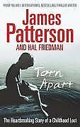 Torn Apart By James Patterson. 9781846054037