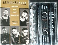 ULTIMATE KAOS ANYTHING YOU WANT I'VE GOT IT CASSETTE  2 TRACK  single