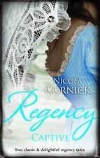 REGENCY CAPTIVE ' Cornick, Nicola