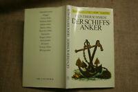 Fachbuch Anker, Schiffsanker, Geschichte, Bau, Typen, Seefahrt, DDR 1983