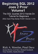 Beginning Sql 2012 Joes 2 Pros Volume 1: The Sql Queries 2012 Hands-On Tutori...