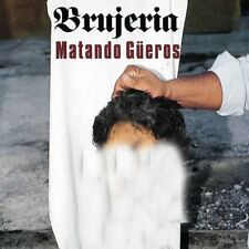 BRUJERIA - MATANDO GUEROS   CD NEU