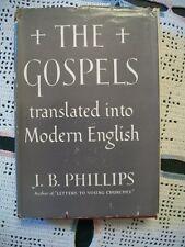 The Gospels Translated Into Modern English (J.B. Phillips, 1956 HCDJ)