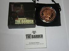 The Barber Copper Proof Zombucks Series 1oz .999 Fine - Low Mintage 397 of 10000
