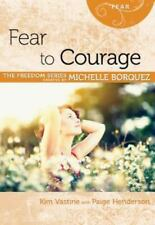 Fear to Courage Minibook [Freedom Series] (Freedom (Rose Publishing))-ExLibrary