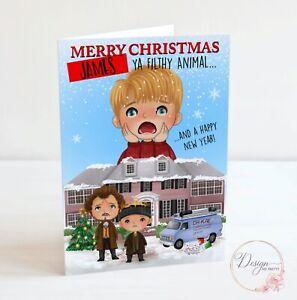 Home Alone Christmas Card - Ya Filthy Animal
