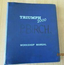 Triumph 2000 Workshop Manual May 1964 Part No.512860 Standard -Triumph Sales Ltd