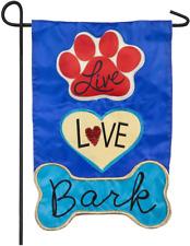 Evergreen Flag Live Love Bark Applique Garden Flag - 12.5 x 18 Inches Outdoor