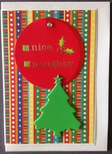 1 Hand made Xmas Card. Nice Or Naughty. Postage $2 for 1 to 6 cards