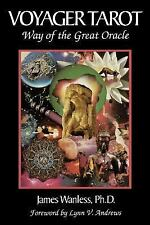 Voyager Tarot - Way of the Great Oracle: By James Wanless, Phd James Wanless