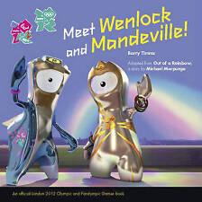 Michael Morpurgo, Barry Timms, Meet Wenlock and Mandeville (London 2012 Story),