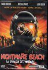 NIGHTMARE BEACH - LA SPIAGGIA DEL TERRORE - DVD (NUOVO SIGILLATO)
