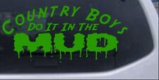 Country Boys Do It In the Mud Car or Truck Window Decal Sticker Lime 8X3.7