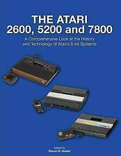 The Atari 2600, 5200 and 7800: A Comprehensive Look at the History and Technolog