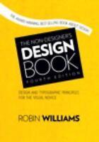 The Non-Designer's Design Book : Design and Typographic Priciples