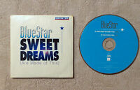 """CD AUDIO/BLUESTAR """"SWEET DREAMS (ARE MADE OF THIS)"""" CDS 2T 2002 CARDBOARD SLEEVE"""