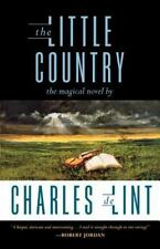 The Little Country Charles de Lint Paperback