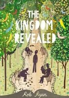 The Kingdom Revealed by Rob Ryan, New Book