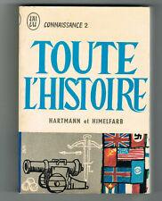 TOUTE L'HISTOIRE - HARTMANN & HIMELFARB - J'AI LU CONNAISSANCE 2 - 1964 CORRECT