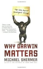 Why Darwin Matters: The Case Against Intelligent D