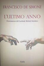 FRANCESCO DE SIMONE L'ULTIMO ANNO GUIDA 2005 AUTOGRAFATO PRES. MICHELE GIORDANO