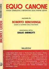 EQUO CANONE. GUIDA COMPLETA E DEFINITIVA ALLA NUOVA LEGGE. 1978. .