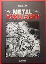 Druillet TT Metal Esquisses Dessin inédit Hommage Metal Hurlant ,éo Zanpano NEUF
